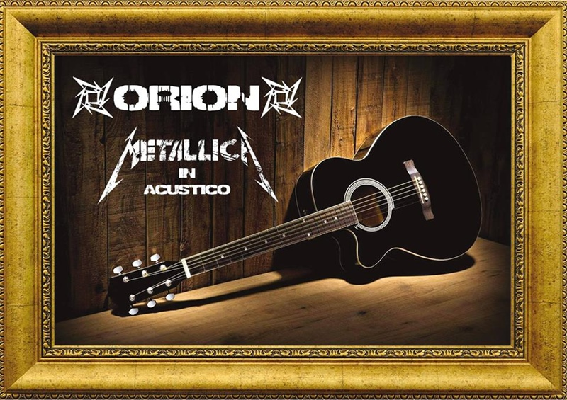 METALLICA IN ACUSTICO BY ORION