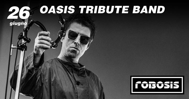 ROBOSIS // OASIS TRIBUTE BAND